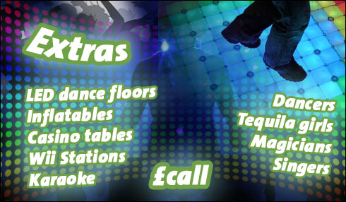 Extras for your disco - entertainers, LED dancefloors, karaoke